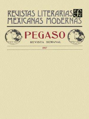 cover image of Pegaso. Revista semanal, 1917 (Complemento)