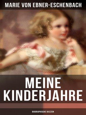 cover image of Meine Kinderjahre (Biographische Skizzen)