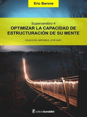 cover image of Optimizar la capacidad de estructuración de su mente