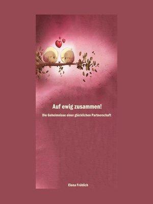 cover image of Auf ewig zusammen!