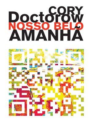 cover image of Nosso Belo Amanhã
