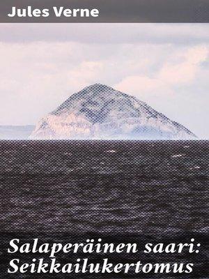 cover image of Salaperäinen saari