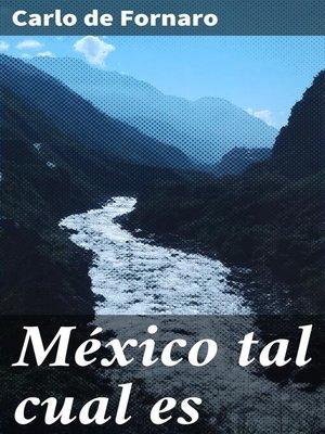 cover image of México tal cual es