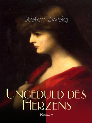 cover image of Ungeduld des Herzens. Roman