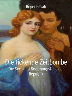 cover image of Die tickende Zeitbombe