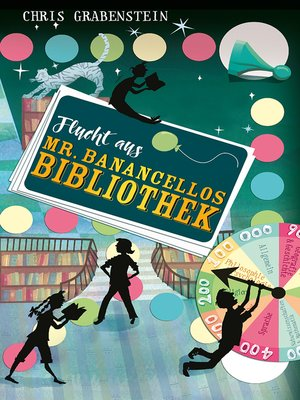 cover image of Flucht aus Mr. Banancellos Bibliothek