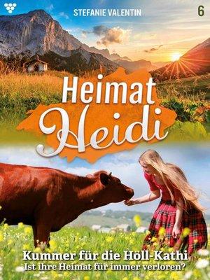 cover image of Heimat-Heidi 6 – Heimatroman