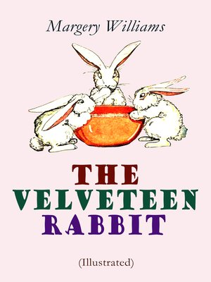 cover image of The Velveteen Rabbit (Illustrated)