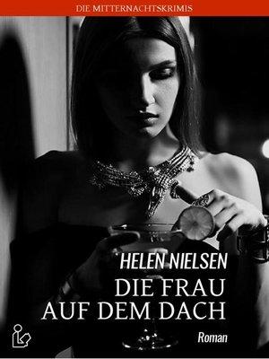 cover image of DIE FRAU AUF DEM DACH