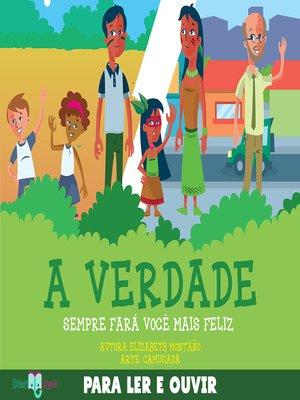 cover image of A Verdade Sempre Fará você mais feliz