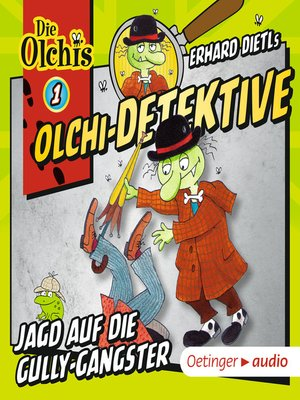 cover image of Olchi-Detektive 1. Jagd auf die Gully-Gangster