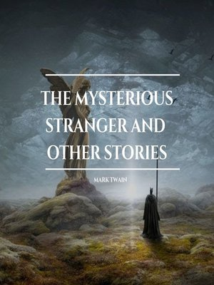 cover image of The Mysterious Stranger and other stories