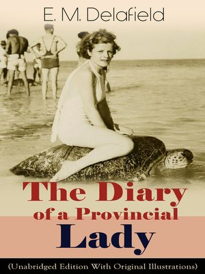 cover image of The Diary of a Provincial Lady (Unabridged Edition With Original Illustrations)