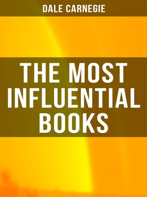 cover image of The Most Influential Books of Dale Carnegie