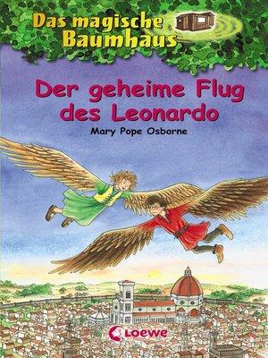 cover image of Das magische Baumhaus 36--Der geheime Flug des Leonardo