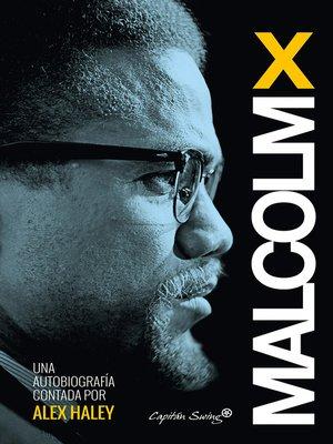 cover image of Malcom X--Autobiografía contada por Alex Haley