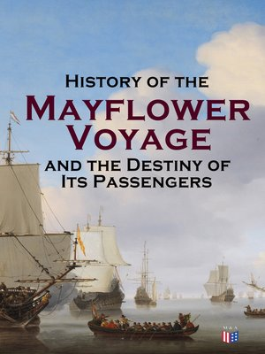 cover image of History of the Mayflower Voyage and the Destiny of Its Passengers
