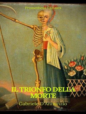 cover image of Il trionfo della morte (indice attivo)