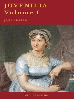 cover image of Juvenilia – Volume I (Cronos Classics)