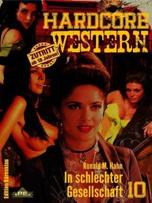 cover image of IN SCHLECHTER GESELLSCHAFT