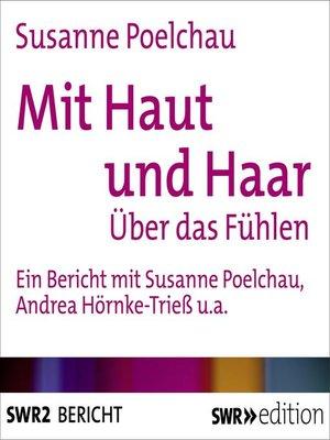 cover image of Mit Haut und Haar