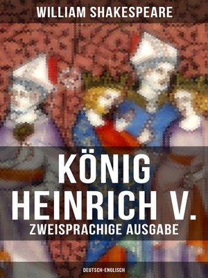 cover image of König Heinrich V. (Zweisprachige Ausgabe