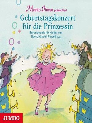 cover image of Geburtstagskonzert für die Prinzessin