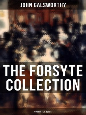 cover image of THE FORSYTE COLLECTION--Complete 9 Books