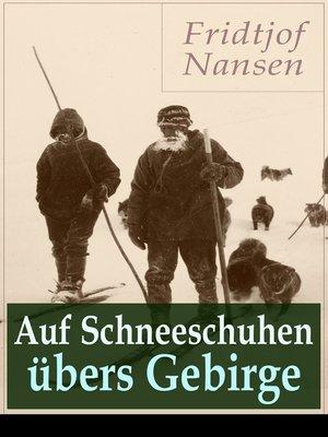 cover image of Auf Schneeschuhen übers Gebirge