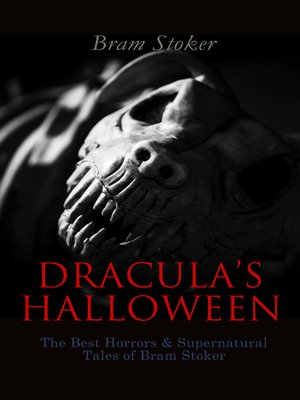 cover image of DRACULA'S HALLOWEEN – the Best Horrors & Supernatural Tales of Bram Stoker
