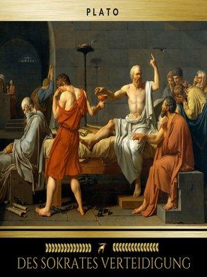 cover image of Des Sokrates Verteidigung