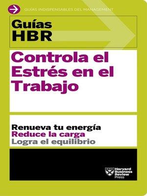 cover image of Controla el estrés en el trabajo