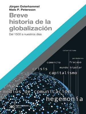 cover image of Breve historia de la globalización