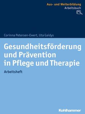 cover image of Gesundheitsförderung und Prävention in Pflege und Therapie
