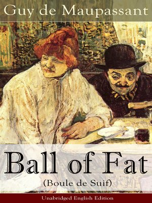 cover image of Ball of Fat (Boule de Suif)--Unabridged English Edition