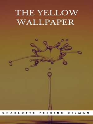 The Yellow Wallpaper Book Center By Charlotte Perkins