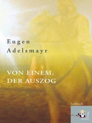 cover image of Von einem, der auszog