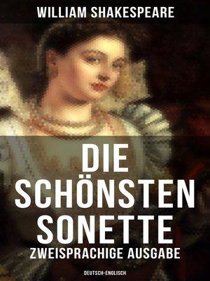 cover image of Die schönsten Sonette von William Shakespeare (Zweisprachige Ausgabe