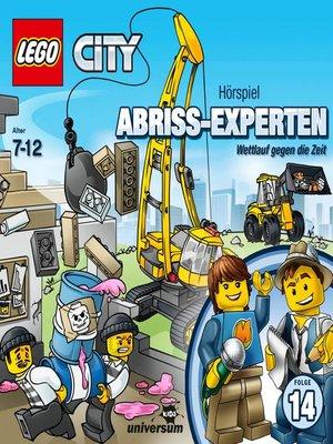 cover image of Folge 14--Abriss-Experten--Wettlauf gegen die Zeit