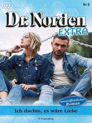 cover image of Dr. Norden Extra 6 – Arztroman