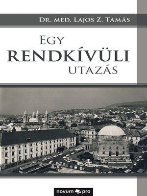 cover image of Egy rendkívüli utazás