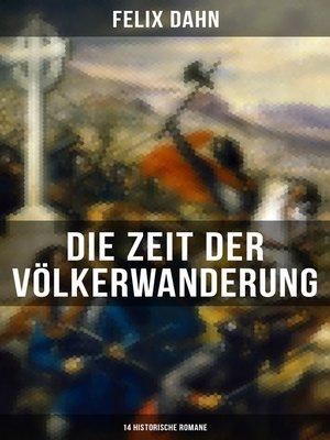 cover image of Die Zeit der Völkerwanderung