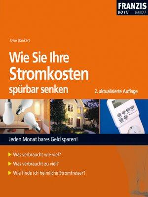 cover image of Wie Sie Ihre Stromkosten spürbar senken