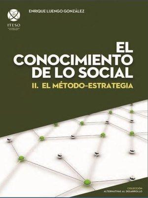 cover image of El conocimiento de lo social