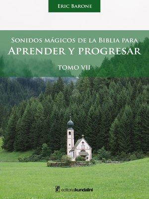cover image of Sonidos mágicos de la biblia para aprender y progresar