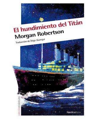 cover image of El hundimiento del Titán