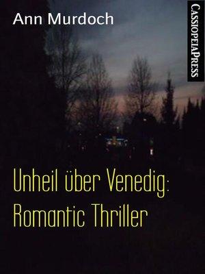 cover image of Unheil über Venedig