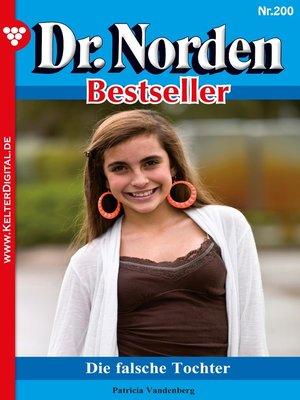 cover image of Dr. Norden Bestseller 200 – Arztroman