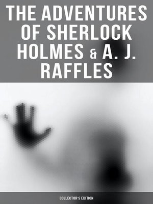 cover image of COMPLETE RAFFLES SERIES & SHERLOCK HOLMES ADVENTURES--COLLECTOR'S EDITION