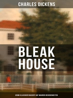 cover image of Bleak House (Krimi-Klassiker basiert auf wahren Begebenheiten)